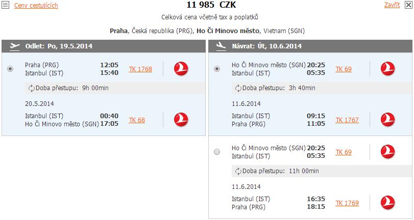 Při rezervaci vyberete datum 19.5-19.6.2014 a město odletu Praha a město příletu Ho Či Minovo město (SGN)